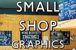 SMALL SHOP GRAPHICS ©GRAPHITICA